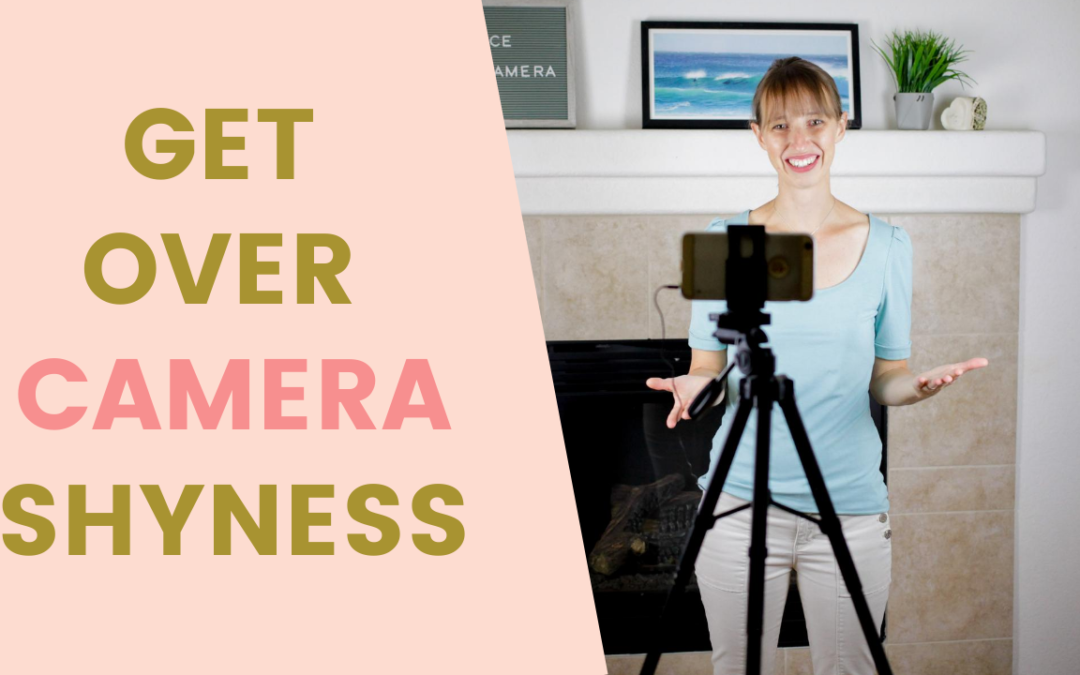Introvert entrepreneurs | HOW TO GET OVER CAMERA SHYNESS